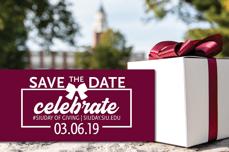 Save the Date: Celebrate SIU Day of Giving March, 6, 2019